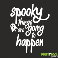spooky things are going to happen, Childrens T-shirt